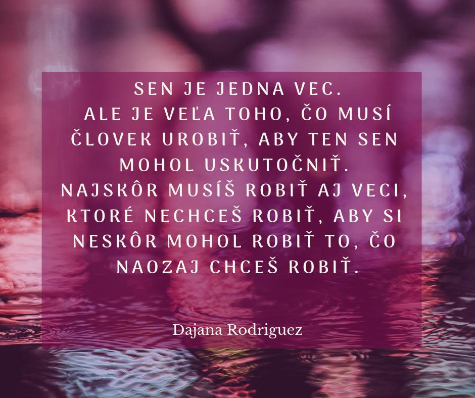 Dajana Rodriguez citát