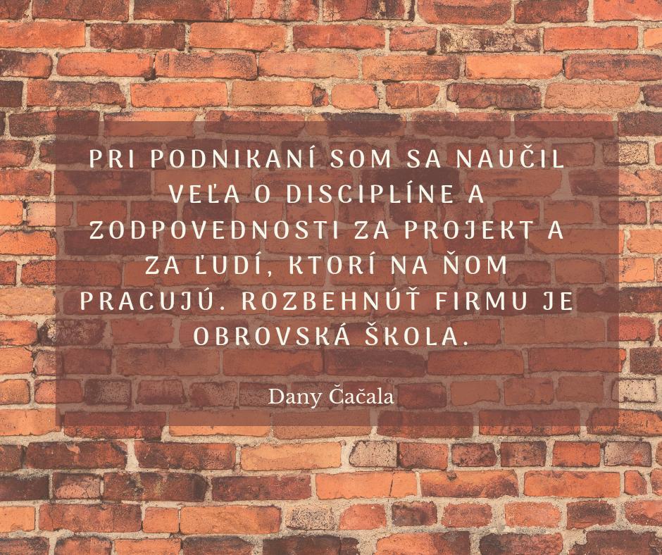 Dany Čačala citát