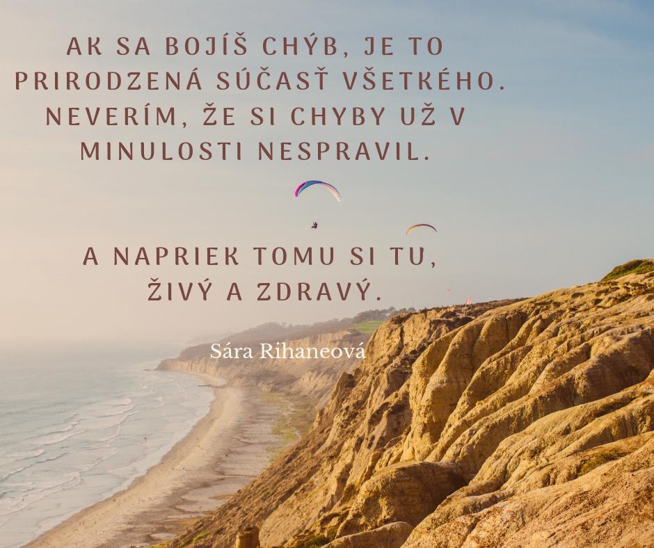 Sára Rihaneová citát