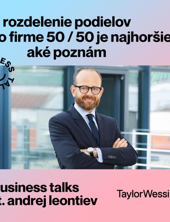 Business Talks w Andrej Leontiev